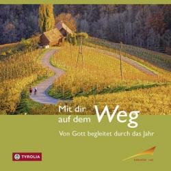 Ingrid Penner, Franz Kogler: Mit dir auf dem Weg