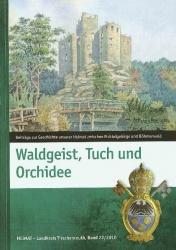 Heimat Landkreis Tirschenreuth Bd. 22 - Waldgeist, Tuch und Orchidee