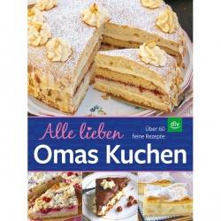 Alle lieben Omas Kuchen