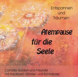 Cornelia Gurdan: Atempause für die Seele CD