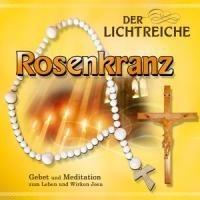 Gebetsrunde Bad Zell: Der lichtreiche Rosenkranz