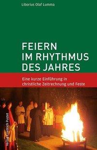 Liborius Olaf Lumma: Feiern im Rhythmus des Jahres