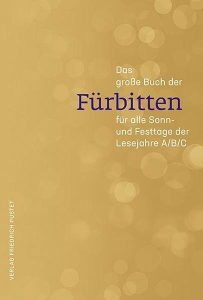 Guido Fuchs: Das große Buch der Fürbitten