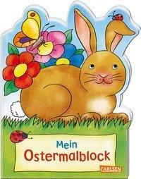 Mein Oster-Malblock - Lustige Ausmahlmotive für Ostern und Frühling