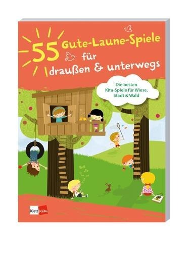 55 Gute-Laune-Spiele für draußen & unterwegs - Die besten Kita-Spiele für Wiese, Stadt und Wald