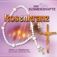 Gebetsrunde Bad Zell: Der schmerzhafte Rosenkranz